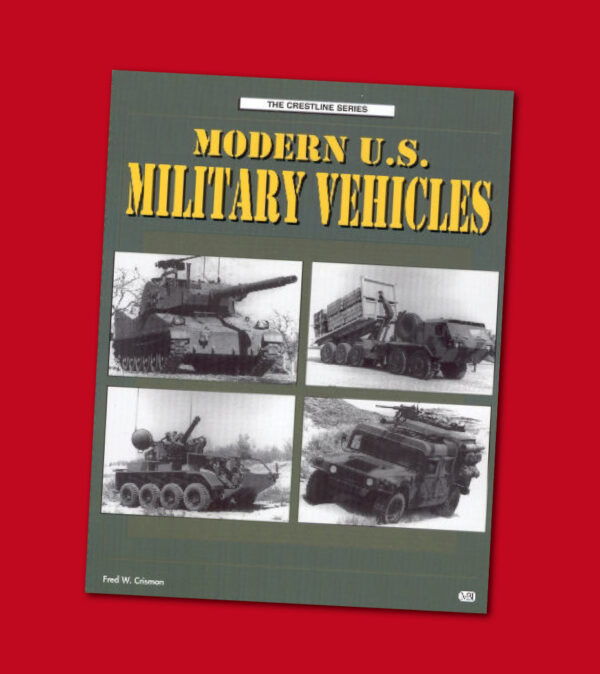MODERN U.S. MILITAIRY VEHICLES
