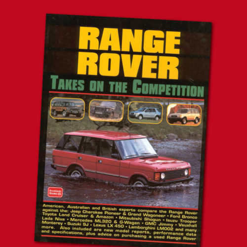RANGE ROVER Takes on the Competition
